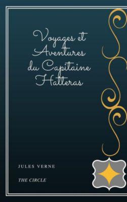Voyages et Aventures du Capitaine Hatteras, Jules Verne