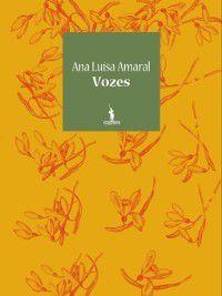 Vozes, Ana Luísa Amaral