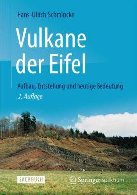 Vulkane der Eifel, Hans-Ulrich Schmincke