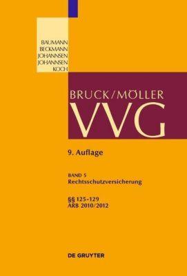 VVG: Bd.5 Paragraphen 125-129 (Rechtsschutzversicherung / Legal Expense Insurance) - Alexander Bruns |
