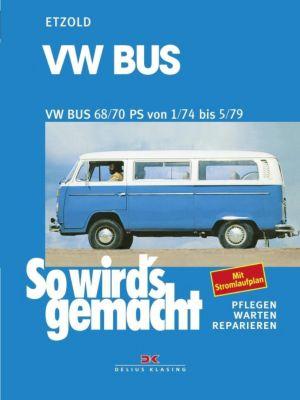 VW Bus T2 68/70 PS 1/74 bis 5/79, Rüdiger Etzold