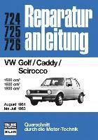 VW Golf/Caddy/Scirocco 08/1981 bis 07/1983