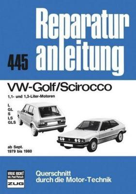 VW Golf/Scirocco 1.1 + 1.3 ab 09/1979-1980