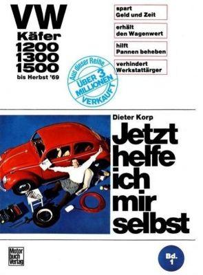 VW Käfer 1200/1300/1500  bis Herbst '69, Dieter Korp