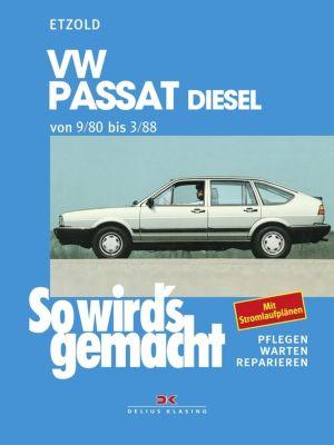 VW Passat 9/80 bis 3/88 Diesel, Rüdiger Etzold