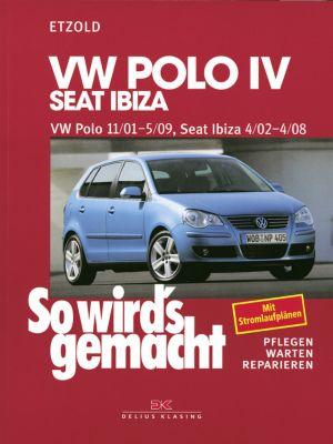 VW Polo IV 11/01-5/09, Seat Ibiza 4/02-4/08, Rüdiger Etzold