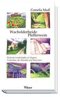 Wacholderheide Pfefferwein, Cornelia Madl