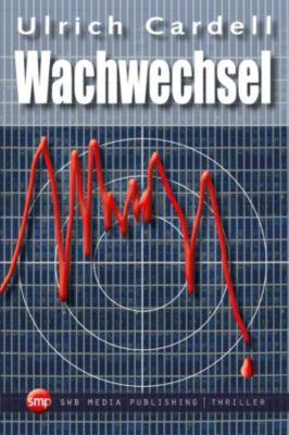 Wachwechsel, Ulrich Cardell