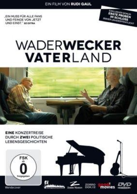Wader Wecker Vater Land, Konstantin Wecker, Hannes Wader