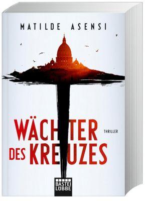 Wächter des Kreuzes, Matilde Asensi