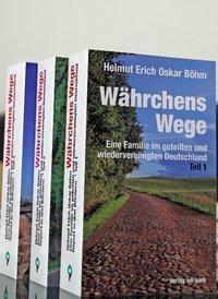 Währchens Wege (3 Bände) - Helmut Erich Oskar Böhm |
