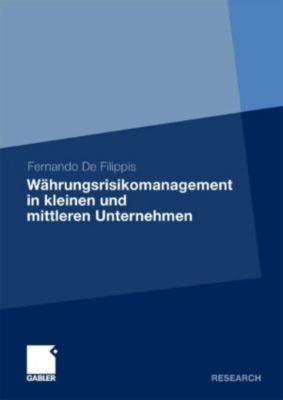 Währungsrisikomanagement in kleinen und mittleren Unternehmen, Fernando De Filippis