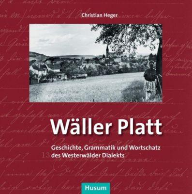 Wäller Platt - Christian Heger pdf epub