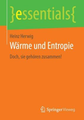 Wärme und Entropie - Heinz Herwig |