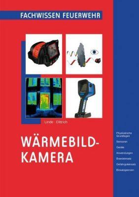 Wärmebildkamera, Christof Linde, Bernd Dittrich