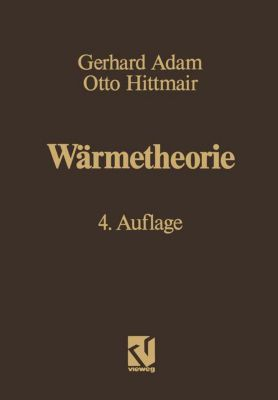 Wärmetheorie, Gerhard Adam, Otto Hittmair