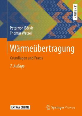 Wärmeübertragung, Peter von Böckh, Thomas Wetzel