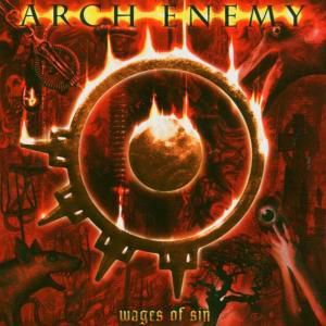 Wages Of Sin, Arch Enemy