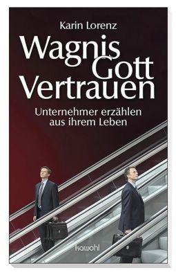 Wagnis Gottvertrauen - Karin Lorenz |