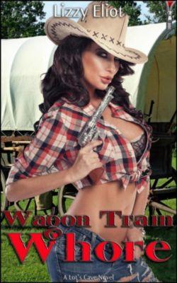 Wagon Train Whore, Lizzy Eliot