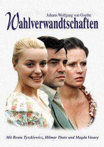 Wahlverwandtschaften, DVD, Johann Wolfgang Goethe
