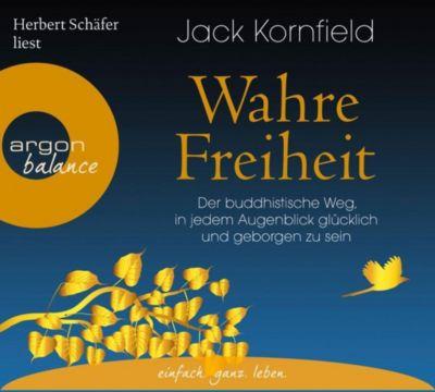 Wahre Freiheit, 5 Audio-CDs, Jack Kornfield