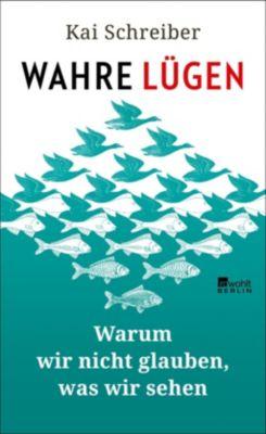 Wahre Lügen - Kai Schreiber pdf epub