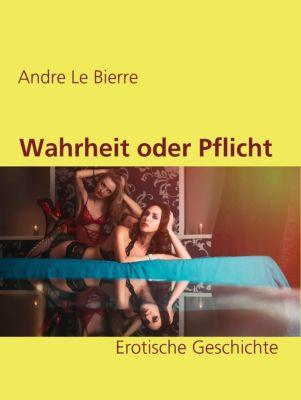 Wahrheit oder Pflicht, Andre Le Bierre