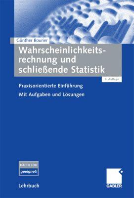 Wahrscheinlichkeitsrechnung und schließende Statistik, Günther Bourier