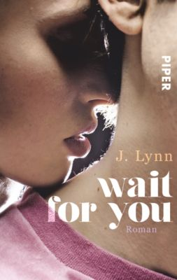 Wait for you Band 1: Wait for you, J. Lynn