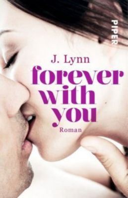 Wait for you Band 6: Forever with You - J. Lynn pdf epub