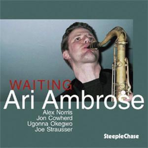 Waiting, Ari Ambrose