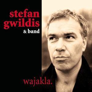 Wajakla, Stefan Gwildis