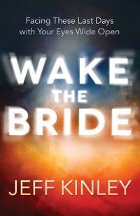 Wake the Bride, Jeff Kinley