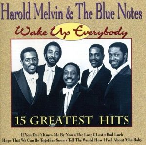 Wake Up Everybody, Harold & The Blue Notes Melvin