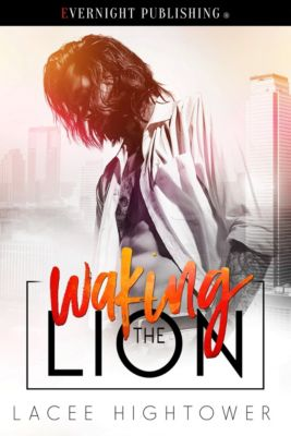 Waking the Lion, Lacee Hightower