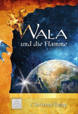 Wala und die Flamme - Christina Stupp pdf epub