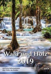 Wald und Holz 2019