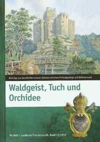 Waldgeist, Tuch und Orchidee