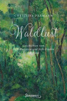 Waldlust - Christine Paxmann  