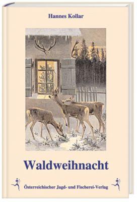Waldweihnacht, Hannes Kollar
