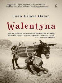 Walentyna, Juan Eslava-Galán