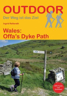 Wales: Offa's Dyke Path - Ingrid Retterath pdf epub
