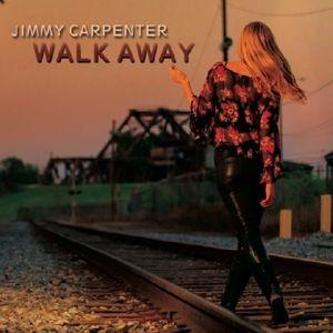 Walk Away, Jimmy Carpenter