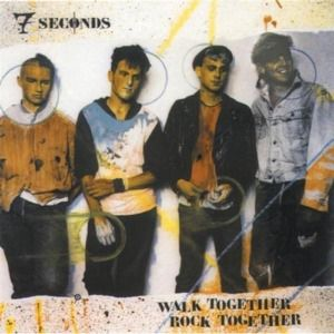 Walk Together Rock Together, 7 Seconds