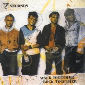 Walk Together Rock Together, 7 Seconds