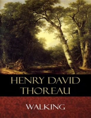 thoreau essays walking Read thoreau's major essays online - reform essays (civil disobedience), walking essays (a winter walk) and natural history essays (wild apples.