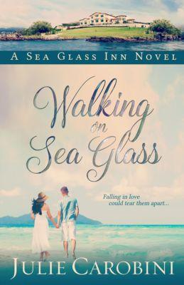 Walking on Sea Glass, Julie Carobini