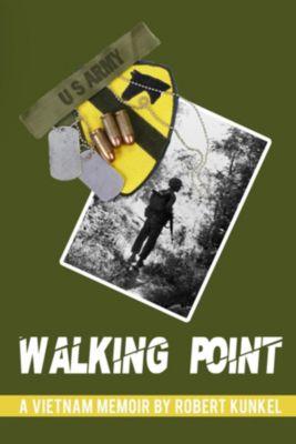 Walking Point, Robert E Kunkel