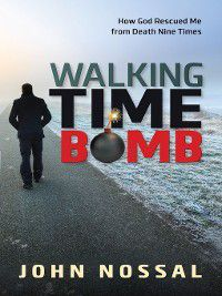 Walking Time Bomb, John Nossal